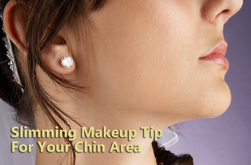 Tip for Slimming Your Chin Area