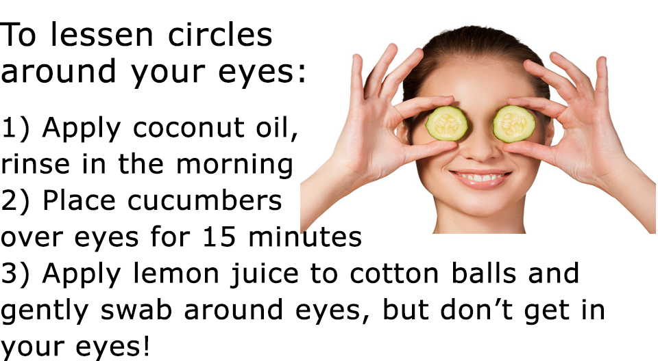 Lessen Dark Circles around Eyes