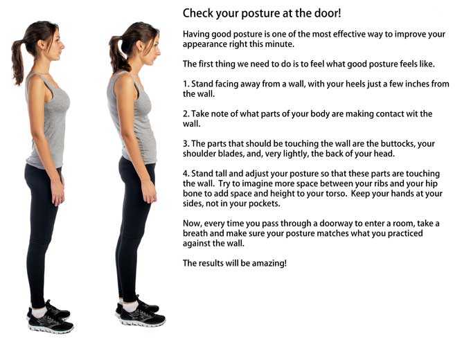 Check your posture at the door!